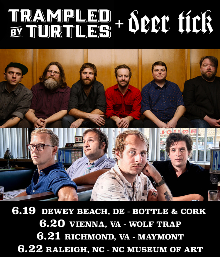 Trampled By Turtles and Deer Tick on tour
